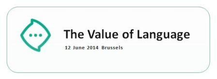 12 juni 2014, Brussel: The Value of Language
